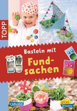 Pixi kreativ 23: TOPP: Basteln mit Fundsachen