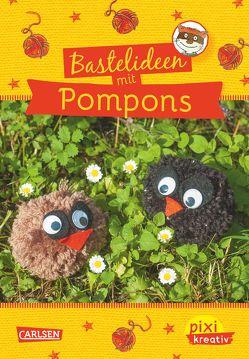 Pixi kreativ 48: Bastelideen für Pompons von Busch,  Nikki, Tust,  Dorothea