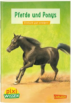 Pixi Wissen 1: Pferde und Ponys von Sörensen,  Hanna, Windecker,  Jochen