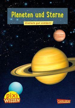 Pixi Wissen 10: Planeten und Sterne von Windecker,  Jochen, Wittmann,  Monika