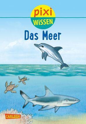 Pixi Wissen 11: VE 5 Das Meer (5 Exemplare) von Hoffmann,  Brigitte, Röckener,  Andreas