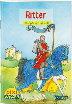 Pixi Wissen 13: Ritter von Leberer,  Sigrid, Thörner,  Cordula