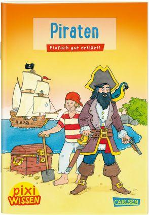 Pixi Wissen 2: Piraten von Coenen,  Sebastian, Rudel,  Imke