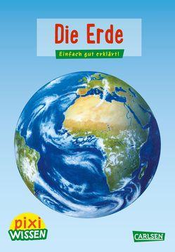 Pixi Wissen 3: Die Erde von Rudel,  Imke, Windecker,  Jochen