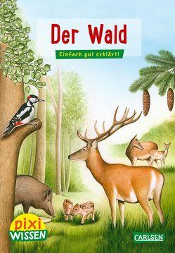 Pixi Wissen 36: VE 5: Der Wald von Borowski,  Bianca, Windecker,  Jochen