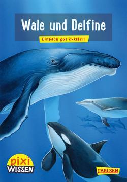 Pixi Wissen 8: VE 5 Wale und Delfine von Thörner,  Cordula, Windecker,  Jochen