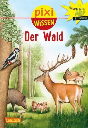 Pixi Wissen 36: Der Wald von Borowski,  Bianca, Windecker,  Jochen