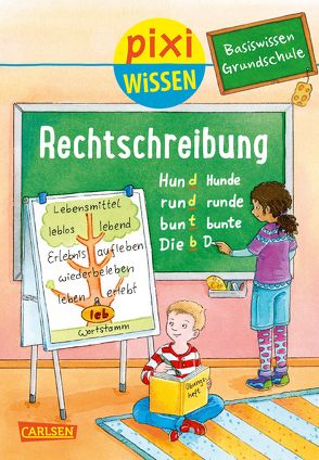 Pixi Wissen 96: VE 5 Basiswissen Grundschule: Rechtschreibung von Bade, Eva, Coenen, Sebastian