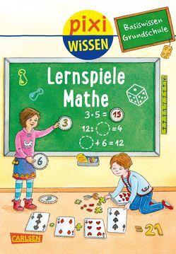 Pixi Wissen 99: VE 5 Basiswissen Grundschule: Lernspiele Mathe (5 Exemplare) von Bade,  Eva, Coenen,  Sebastian