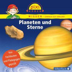 Pixi Wissen: Planeten und Sterne von Baltscheit,  Martin, Nusch,  Martin, Thörner,  Cordula, Wittmann,  Monica