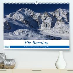 Piz Bernina – Höhepunkte aus dem Oberengadin (Premium, hochwertiger DIN A2 Wandkalender 2020, Kunstdruck in Hochglanz) von Ries,  Bertold