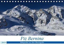 Piz Bernina – Höhepunkte aus dem Oberengadin (Tischkalender 2019 DIN A5 quer) von Ries,  Bertold