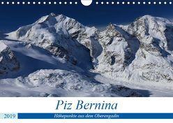 Piz Bernina – Höhepunkte aus dem Oberengadin (Wandkalender 2019 DIN A4 quer) von Ries,  Bertold