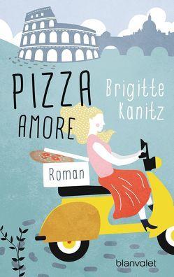 Pizza amore von Kanitz,  Brigitte