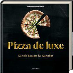 Pizza de luxe von Hutchins,  Bree, Manfredi,  Stefano, Schirdewahn,  Melanie