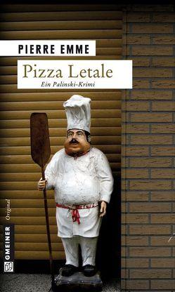 Pizza Letale von Emme,  Pierre