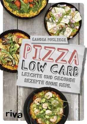 Pizza Low-Carb von Pugliese,  Sandra