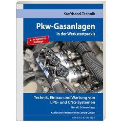 Pkw-Gasanlagen in der Werkstattpraxis von Schneehage,  Gerald