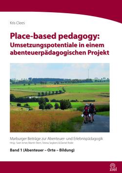 Place-based pedagogy: von Clees,  Kris, Ismer,  Sven, Rode,  Daniel, Segbers,  Teresa, Stern,  Martin