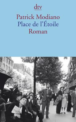 Place de l'Étoile von Edl,  Elisabeth, Modiano,  Patrick