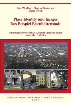 Place Identity und Images von Weichhart,  Peter, Weiske,  Christine, Werlen,  Benno