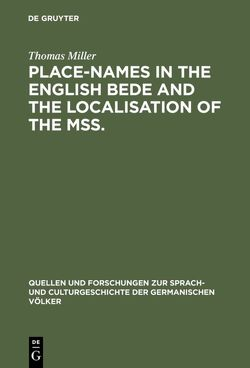 Place-names in the English Bede and the localisation of the mss. von Miller,  Thomas