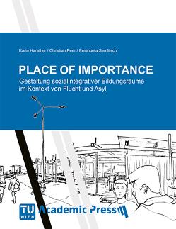 PLACE of IMPORTANCE von Harather,  Karin, Peer,  Christian, Semlitsch,  Emanuela