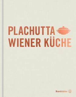 Plachutta Wiener Küche von Plachutta,  Ewald, Plachutta,  Mario