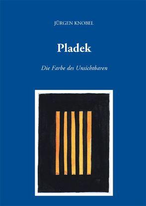 Pladek von Knobel,  Jürgen