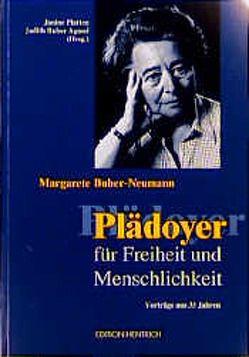 Plädoyer für Freiheit und Menschlichkeit von Buber Agassi,  Judith, Buber-Neumann,  Margarete, Platten,  Janine