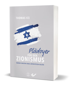 Plädoyer für den Zionismus von Ice,  Thomas