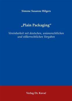 """Plain Packaging"" von Hilgers,  Simone Susanne"