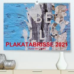 Plakatabrisse 2021 – Kunst des Zufalls (Premium, hochwertiger DIN A2 Wandkalender 2021, Kunstdruck in Hochglanz) von Stolzenburg,  Kerstin