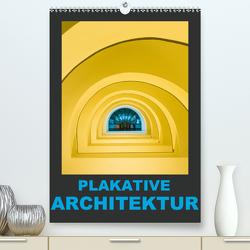 Plakative Architektur (Premium, hochwertiger DIN A2 Wandkalender 2021, Kunstdruck in Hochglanz) von Caccia,  Enrico