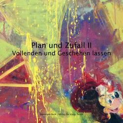 Plan und Zufall II von Beck,  Mathias, Steigner,  Udo