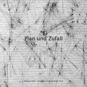 Plan und Zufall von Beck,  Mathias, Naumann,  Christopher