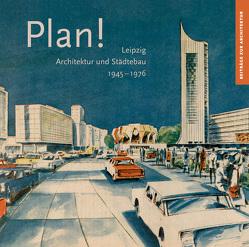 Plan! von Kaufmann,  Christoph, Leonhardt,  Peter, Müller,  Anett