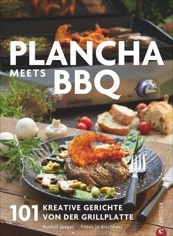 Plancha meets BBQ von Jaeger,  Rudolf, Kirchherr,  Jo