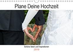 Plane Deine Hochzeit (Wandkalender 2019 DIN A4 quer) von Webeler,  Janita