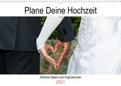 Plane Deine Hochzeit (Wandkalender 2021 DIN A3 quer) von Webeler,  Janita