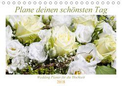 Plane deinen schönsten Tag (Tischkalender 2018 DIN A5 quer) von Verena Scholze,  Fotodesign