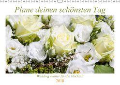Plane deinen schönsten Tag (Wandkalender 2018 DIN A3 quer) von Verena Scholze,  Fotodesign