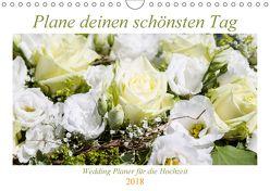 Plane deinen schönsten Tag (Wandkalender 2018 DIN A4 quer) von Verena Scholze,  Fotodesign