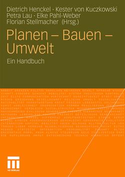 Planen – Bauen – Umwelt von Henckel,  Dietrich, Kuczkowski,  Kester, Lau,  Petra, Pahl-Weber,  Elke, Stellmacher,  Florian