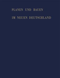 Planen und Bauen im neuen Deutschland von Beinlich,  Joachim, Giefer,  Alois, Meyer,  Franz Sales