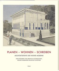 Planen – Wohnen – Schreiben von Hackenschmidt,  Sebastian, Innerhofer,  Roland, Schöttker,  Detlev