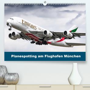 Planespotting am Flughafen München (Premium, hochwertiger DIN A2 Wandkalender 2020, Kunstdruck in Hochglanz) von Eger,  Konrad