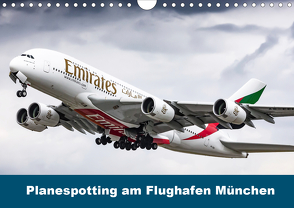 Planespotting am Flughafen München (Wandkalender 2020 DIN A4 quer) von Eger,  Konrad