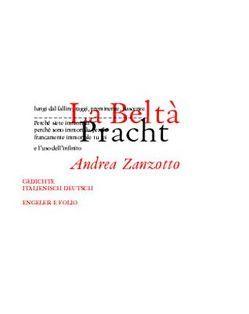 Planet Beltà / La Beltà /Pracht von Capaldi,  Donatella, Fehringer,  Maria, Paulmichl,  Ludwig, Waterhouse,  Peter, Zanzotto,  Andrea