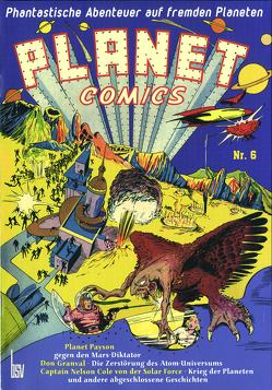 Planet Comics Nr. 6 von Bob Powell,  und andere, Eisner,  Will, Reichert,  Monja